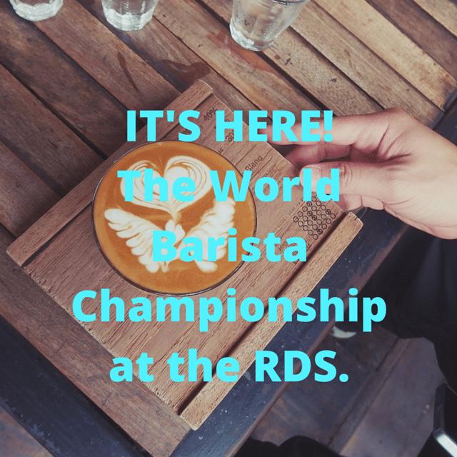 world barista championship at the rds